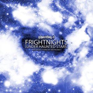 Bild für 'Frightnights [Under Haunted Stars]'