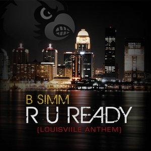 Image for 'R U Ready (Louisville Anthem)'