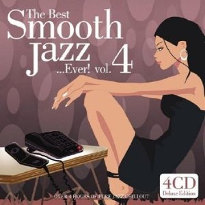 Image for 'The Best Smooth Jazz... Ever! Volume 4'