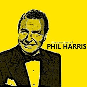 Image for 'The Very Best of Phil Harris'