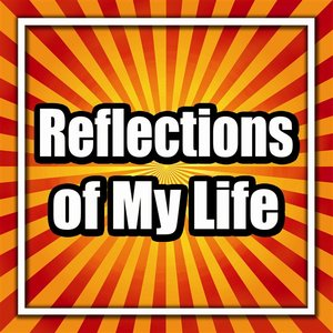 Image for 'Reflections of My Life'