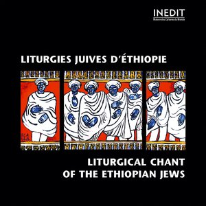 Bild för 'Lithurgies juives d'ethiopie. liturgical chant of the ethiopian jews'
