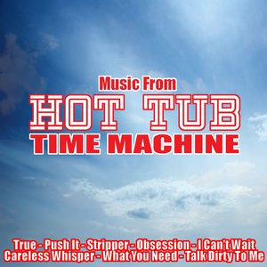 Image for 'Music From: Hot Tub Time Machine'