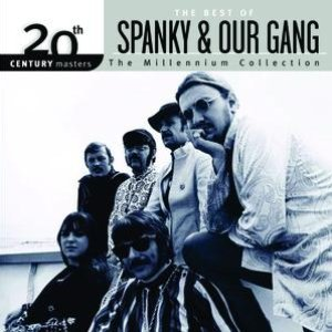 Image for 'The Best Of Spanky & Our Gang 20th Century Masters The Millennium Collection'