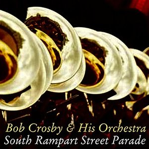 Image for 'South Rampart Street Parade'