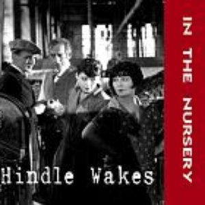 Image for 'Hindle wakes (Disc 1)'