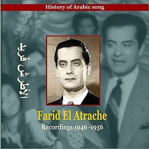 Imagem de 'Farid El Atrache / History of Arabic Song / Recordings 1946-1956'
