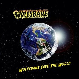 Image for 'Wolfsbane Save The World'