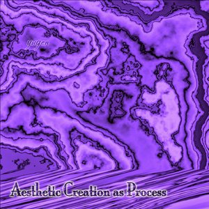 Image for 'Aesthetic Creation as Process'
