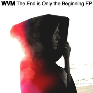 """The End Is Only the Beginning EP""的封面"
