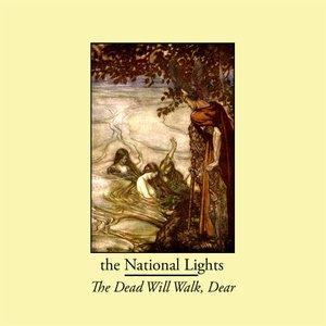Image for 'The Dead Will Walk, Dear'