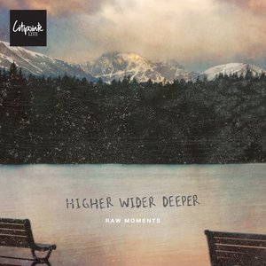 Image for 'Higher Wider Deeper: Raw Moments'