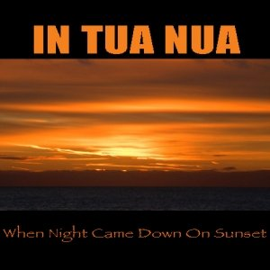 Image for 'When Night Came Down On Sunset'