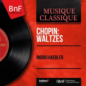 Image pour 'Chopin: Waltzes (Mono Version)'