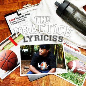 Image for 'The Practice (Mixed By DJ Furious Styles)'