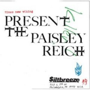 Image for 'Present the Paisley Reich'