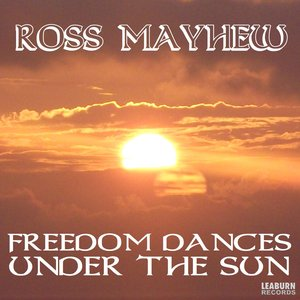 Image for 'Freedom Dances Under The Sun'