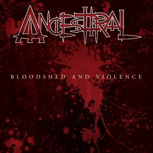 Image for 'Bloodshed and Violence'
