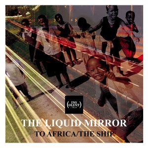 Image for 'To Africa - The Ship'