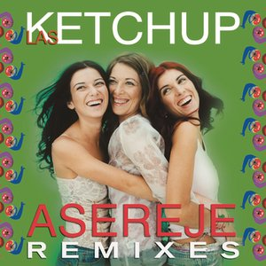 Image for 'The Ketchup Song (Aserejé)'