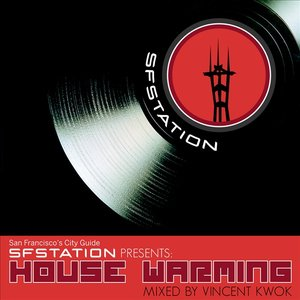 Image for 'SF Station Presents House Warming The Mix'