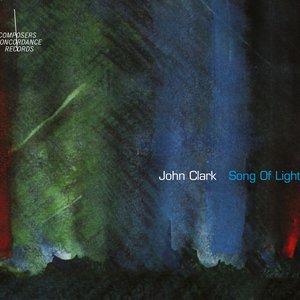 Image for 'John Clark: Song of Light'