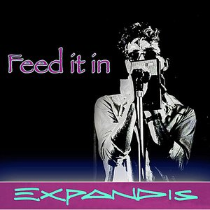 Image for 'Feed it in'