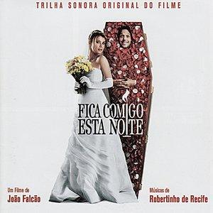 Image for 'Fica comigo esta noite - Original Soundtrack'