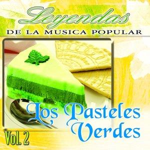 Image for 'Los Pasteles Verdes, Vol. 2 (Leyendas de la Música Popular)'