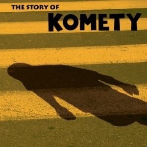 Bild für 'The Story of Komety'