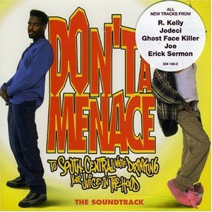 Image for 'Don't Be a Menace to South Central While Drinking Your Juice in the Hood'