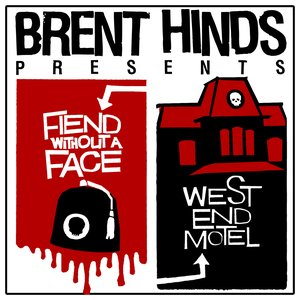 Image for 'Fiend Without A Face/West End Motel: Don't Shiver, You're A Winner'