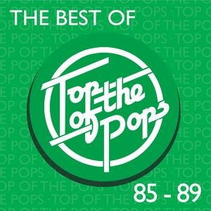 Immagine per 'The Best Of Top Of The Pops 1985-1989'