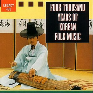 Image for 'Four Thousand Years of Korean Folk Music'