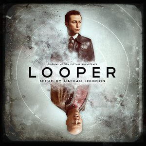 Image for 'Looper (Original Motion Picture Soundtrack)'