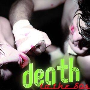 Imagen de 'Death To The 80s'