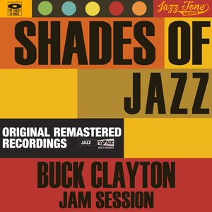 Image for 'Shades of Jazz (Buck Clayton Jam Session)'