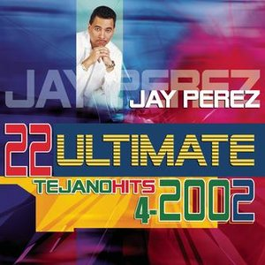 Imagem de '22 Ultimate Tejano Hits 2002'