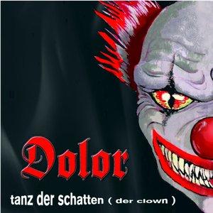 Image for 'Tanz der Schatten ((Der Clown))'