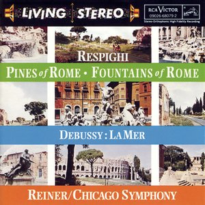 Image for 'Respighi:  Pines of Rome; Fountains of Rome;  Debussy:  La mer'
