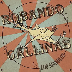 Image for 'Robando Gallinas'