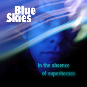 Image for 'In the Absence of Superheroes'