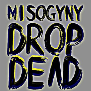 Image for 'Misogyny Drop Dead EP'