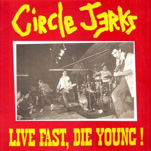 Image for 'Live Fast, Die Young!'