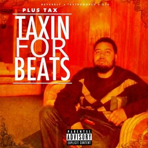 Image for 'Taxin for Beats'