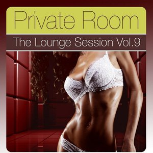 Image pour 'Private Room Volume 9 (The Lounge Session)'