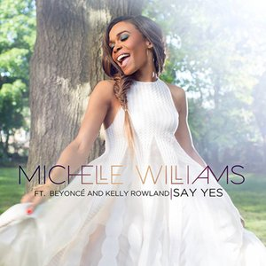 Image for 'Say Yes (feat. Beyoncé & Kelly Rowland)'