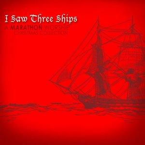 Image for 'I Saw Three Ships (a Christmas Collection)'