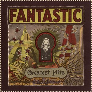 Image for 'Fantastic Greatest Hits'