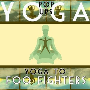 Image for 'Yoga To Foo Fighters'